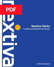 Nextiva Clarity Troubleshooting Reference Guide